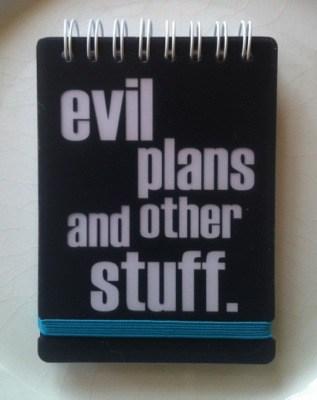 Anteckningsblock, Evil plans and other stuff